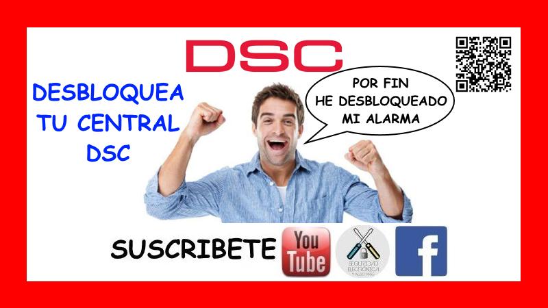 DESBLOQUEAR ALARMA DSC