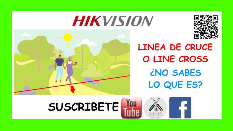 LINEA DE CRUCE HIKVISION