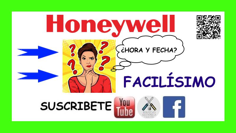 HORA FECHA HONEYWELL VISTA
