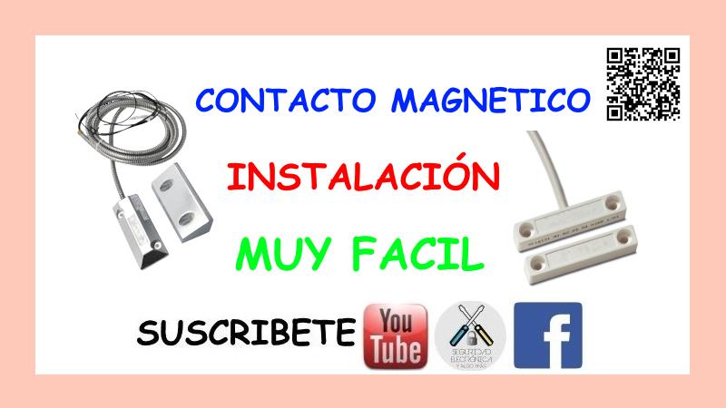INSTALACION CONTACTO MAGNETICO